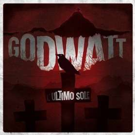 Godwatt - L ultimo sole