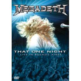 MEGADETH That one night / Live in Buenos Aires