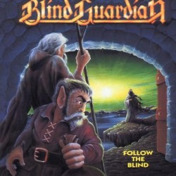 BLIND GUARDIAN - Follow the...