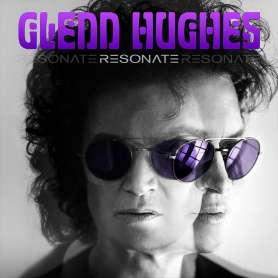 GLENN HUGHES - Resonate...