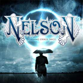 NELSON - Lightning STrikes...