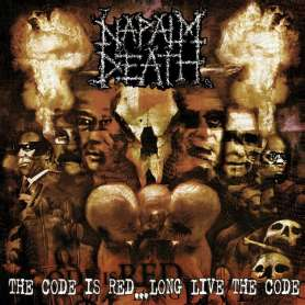 NAPALM DEATH - The Code is Red