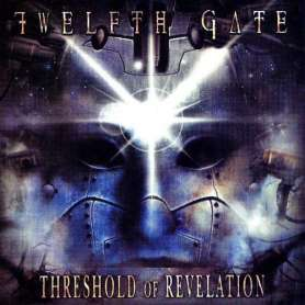 TWELFTH GATE Threshold of...