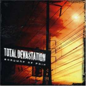 TOTAL DEVASTATION - Roadmap...