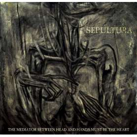 SEPULTURA - The Mediator...