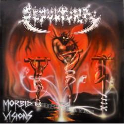 SEPULTURA - Morbid visions...