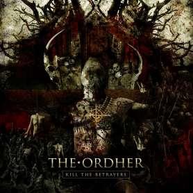 THE ORDHER Kill the betrayers
