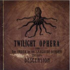 TWILIGHT OPHERA - Descension