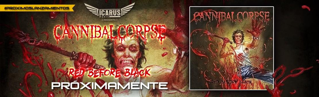 CANNIBAL CORPSE - Red Before Black - PRÓXIMAMENTE!!!
