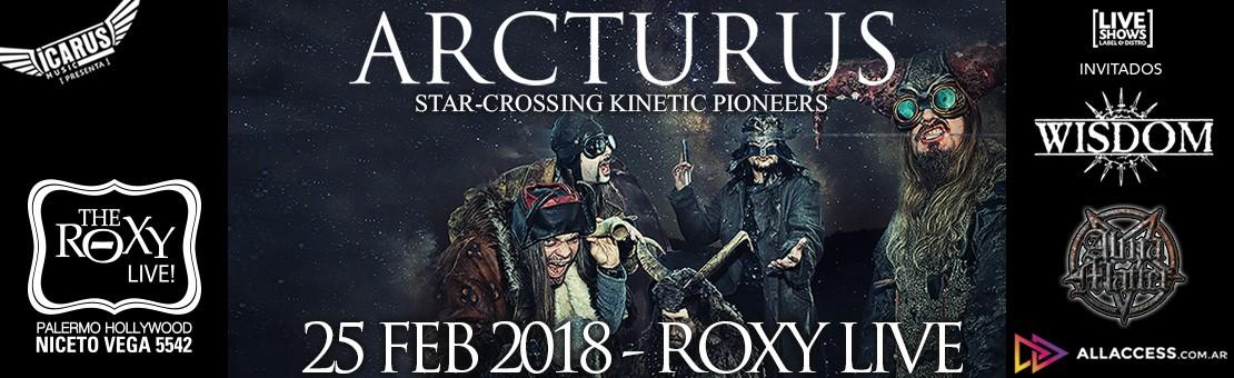 Arcturus en Argentina - 25 de febrero - Roxy Live