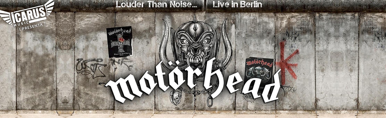 Mötorhead Louder Than Noise
