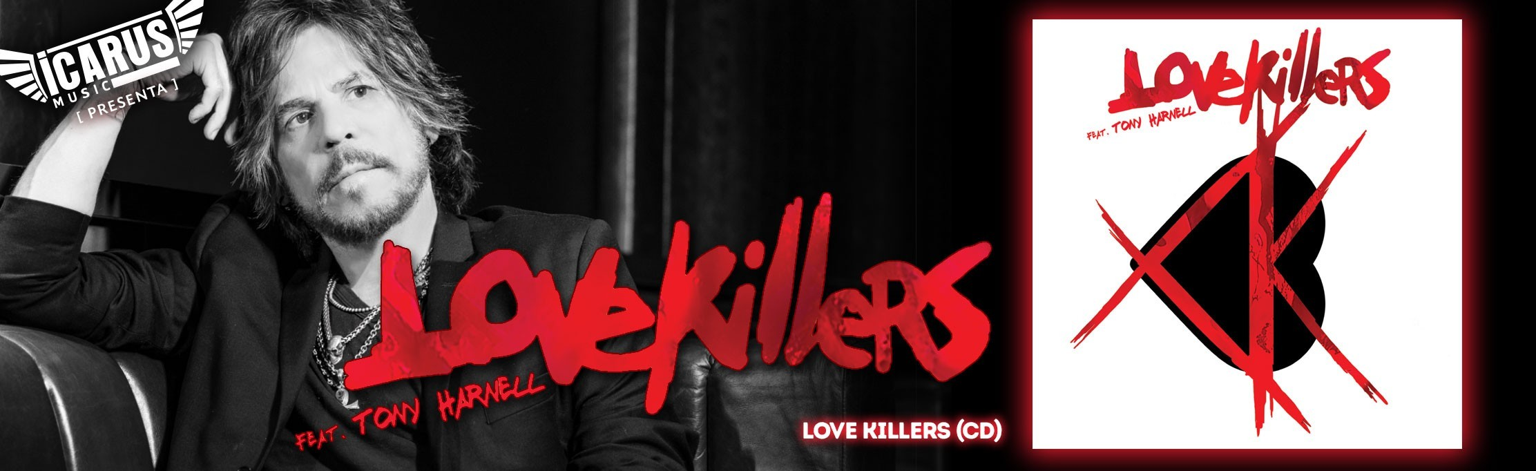 LOVEKILLERS -Love Killers - CD  Tony Harnell recupera el genuino sonido TNT en Lovekillers