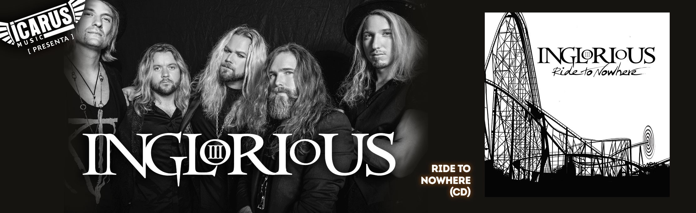 INGLORIOUS - Ride to Nowhere - Cd